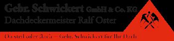 Gebr. Schwickert GmbH & Co. KG - Dachdeckermeister Ralf Oster